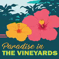 Paradise in the vineyards